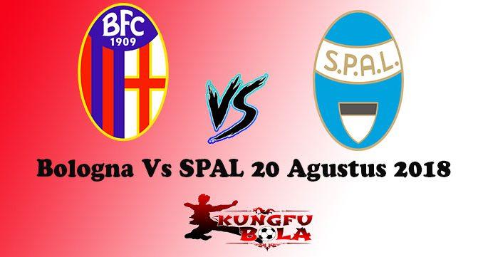 Bologna Vs SPAL 20 Agustus 2018