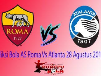 Prediksi Bola AS Roma Vs Atlanta 28 Agustus 2018