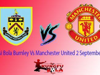 Prediksi Bola Burnley Vs Manchester United 2 September 2018