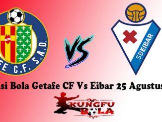 Prediksi Bola Getafe CF Vs Eibar 25 Agustus 2018