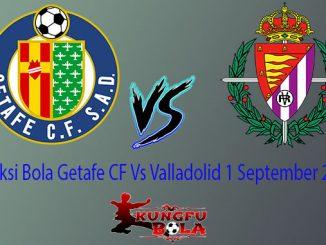 Prediksi Bola Getafe CF Vs Valladolid 1 September 2018