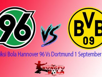 Prediksi Bola Hannover 96 Vs Dortmund 1 September 2018