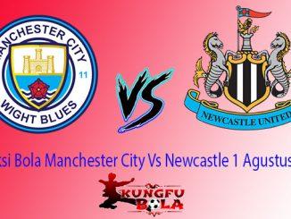 Prediksi Bola Manchester City Vs Newcastle 1 Agustus 2018