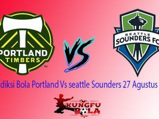 Prediksi Bola Portland Vs seattle Sounders 27 Agustus 2018