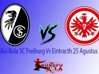 Prediksi Bola SC Freiburg Vs Eintracth 25 Agustus 2018