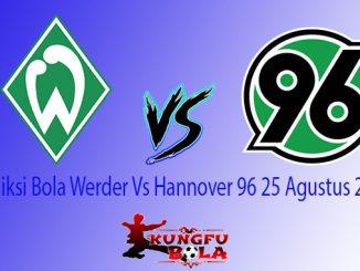 Prediksi Bola Werder Vs Hannover 96 25 Agustus 2018