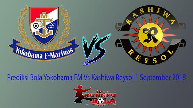 Prediksi Bola Yokohama FM Vs Kashiwa Reysol 1 September 2018