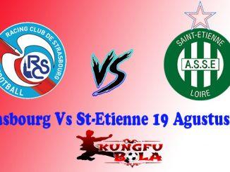 Strasbourg Vs St-Etienne 19 Agustus 2018
