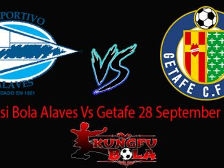 Prediksi Bola Alaves Vs Getafe 28 September 2018