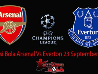 Prediksi Bola Arsenal Vs Everton 23 September 2018