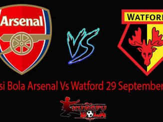 Prediksi Bola Arsenal Vs Watford 29 September 2018
