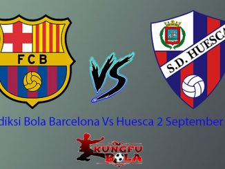 Prediksi Bola Barcelona Vs Huesca 2 September 2018