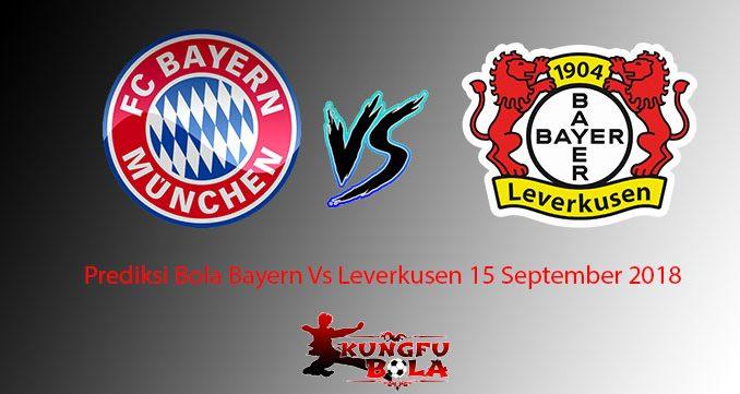 Prediksi Bola Bayern Vs Leverkusen 15 September 2018