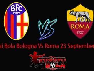 Prediksi Bola Bologna Vs Roma 23 September 2018