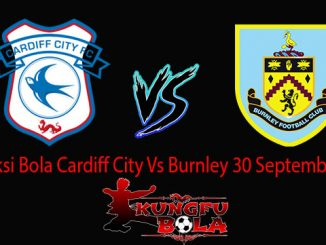Prediksi Bola Cardiff City Vs Burnley 30 September 2018