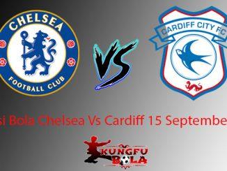Prediksi Bola Chelsea Vs Cardiff 15 September 2018