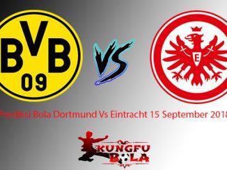 Prediksi Bola Dortmund Vs Eintracht 15 September 2018