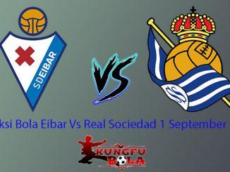 Prediksi Bola Eibar Vs Real Sociedad 1 September 2018