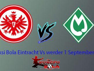 Prediksi Bola Eintracht Vs werder 1 September 2018