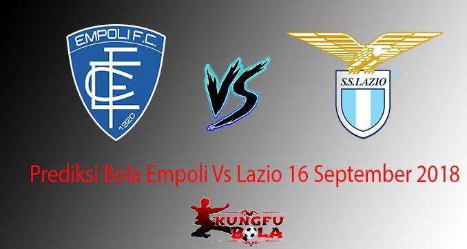 Prediksi Bola Empoli Vs Lazio 16 September 2018