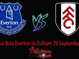 Prediksi Bola Everton Vs Fulham 29 September 2018
