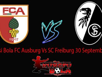 Prediksi Bola FC Ausburg Vs SC Freiburg 30 September 2018