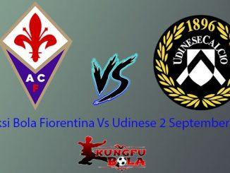 Prediksi Bola Fiorentina Vs Udinese 2 September 2018