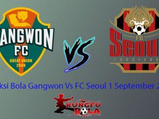 Prediksi Bola Gangwon Vs FC Seoul 1 September 2018