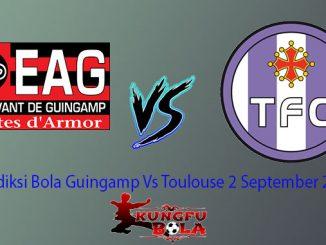 Prediksi Bola Guingamp Vs Toulouse 2 September 2018