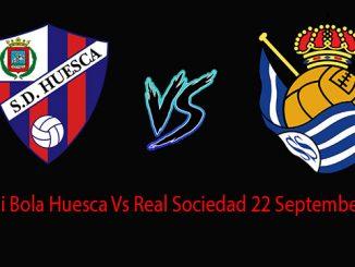Prediksi Bola Huesca Vs Real Sociedad 22 September 2018