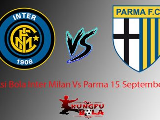 Prediksi Bola Inter Milan Vs Parma 15 September 2018