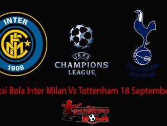 Prediksi Bola Inter Milan Vs Tottenham 18 September 2018