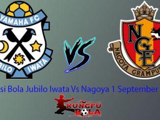 Prediksi Bola Jubilo Iwata Vs Nagoya 1 September 2018