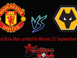 Prediksi Bola Man united Vs Wolves 22 September 2018