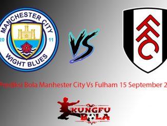 Prediksi Bola Manhester City Vs Fulham 15 September 2018