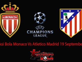 Prediksi Bola Monaco Vs Atletico Madrid 19 September 2018