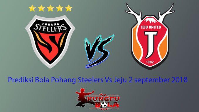 Prediksi Bola Pohang Steelers Vs Jeju 2 september 2018