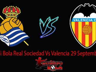 Prediksi Bola Real Sociedad Vs Valencia 29 September 2018