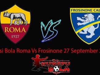 Prediksi Bola Roma Vs Frosinone 27 September 2018