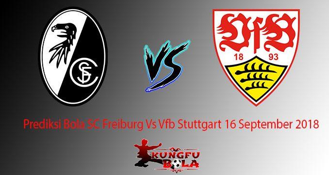 Prediksi Bola SC Freiburg Vs Vfb Stuttgart 16 September 2018