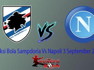 Prediksi Bola Sampdoria Vs Napoli 3 September 2018