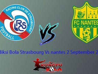 Prediksi Bola Strasbourg Vs nantes 2 September 2018