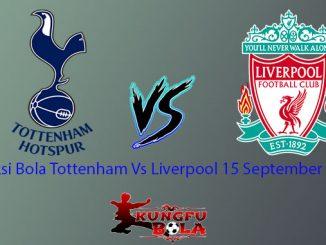 Prediksi Bola Tottenham Vs Liverpool 15 September 2018