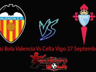 Prediksi Bola Valencia Vs Celta Vigo 27 September 2018