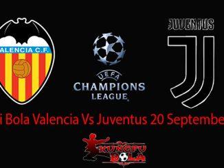 Prediksi Bola Valencia Vs Juventus 20 September 2018