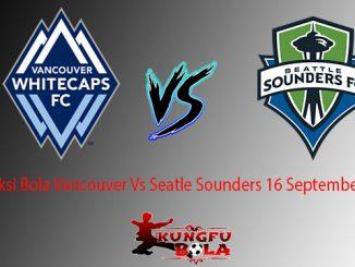 Prediksi Bola Vancouver Vs Seatle Sounders 16 September 2018