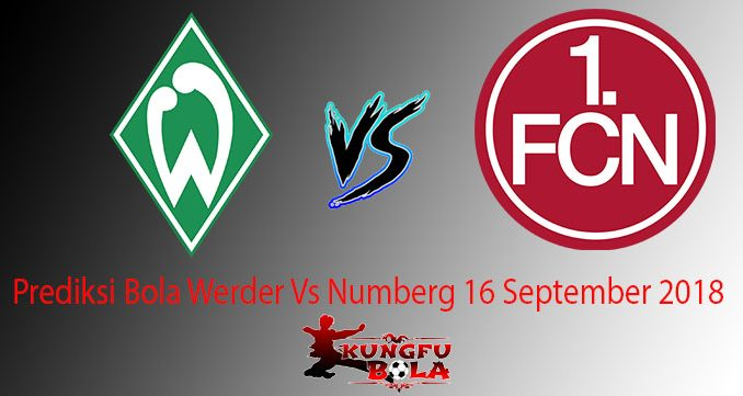 Prediksi Bola Werder Vs Numberg 16 September 2018