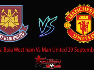 Prediksi Bola West ham Vs Man United 29 September 2018
