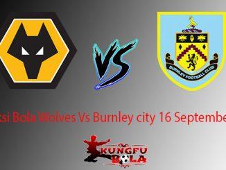 Prediksi Bola Wolves Vs Burnley city 16 September 2018