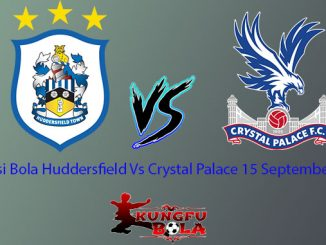 Prediksi Huddersfield Vs Crystal Palace 15 September 2018